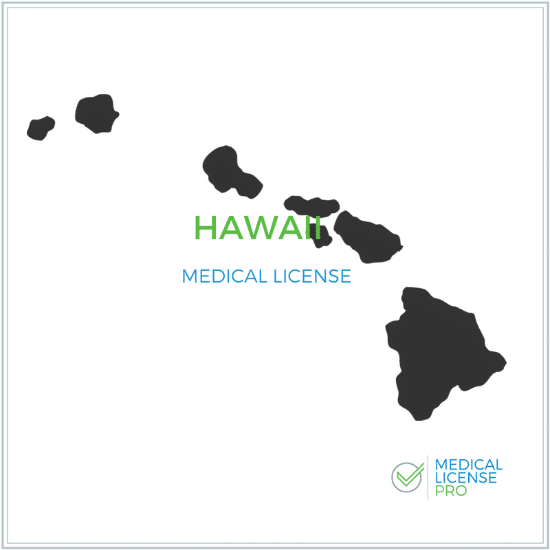 Hawaii Medical License
