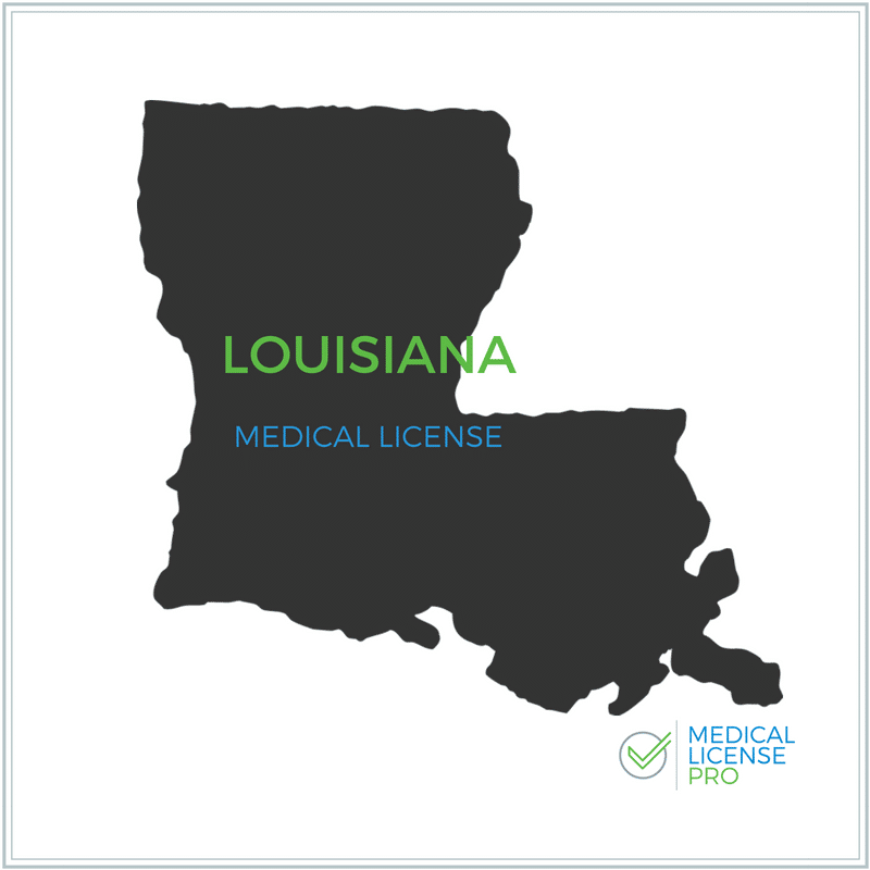 Louisiana Medical License